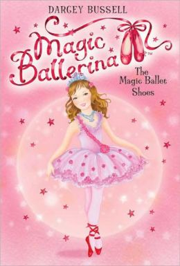 Delphie and the Magic Ballet Shoes (Magic Ballerina: Delphie Series #1)