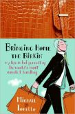 Michael Tonello - Bringing Home the Birkin: My Life in Hot Pursuit of the World's Most Coveted Handbag