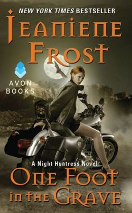 One Foot in the Grave (Night Huntress Series #2)