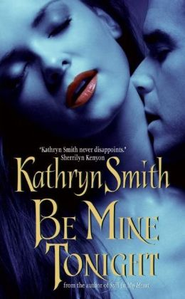 Be Mine Tonight (Brotherhood of the Blood Series #1)