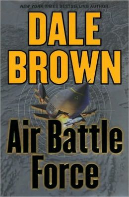 Air Battle Force (Patrick McLanahan Series #11)