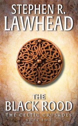 The Black Rood (Celtic Crusades #2)