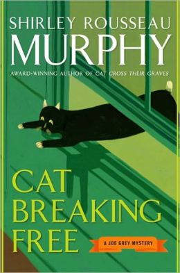 Cat Breaking Free (Joe Grey Series #11)