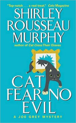 Cat Fear No Evil (Joe Grey Series #9)