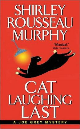 Cat Laughing Last (Joe Grey Series #7)