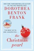 Book Cover Image. Title: The Christmas Pearl, Author: Dorothea Benton Frank