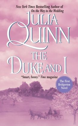 The Duke and I (Bridgerton Series #1)