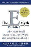 Book Cover Image. Title: The E-Myth Revisited, Author: Michael E. Gerber
