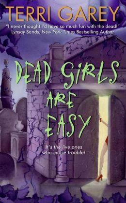 Dead Girls Are Easy (Nicki Styx Series #1)
