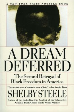 Dream Deferred: The Second Betrayal of Black Freedom in America
