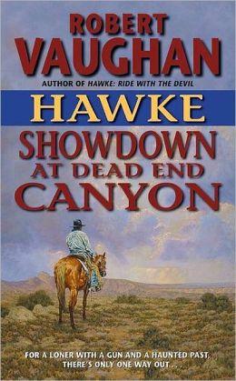 Hawke: Showdown at Dead End Canyon