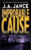 Book Cover Image. Title: Improbable Cause (J. P. Beaumont Series #5), Author: J. A. Jance