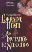 Book Cover Image. Title: An Invitation to Seduction, Author: Lorraine Heath