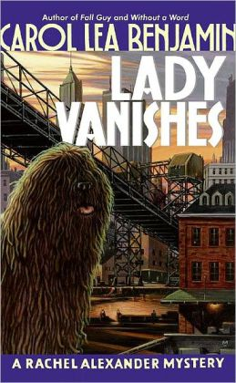 Lady Vanishes (Rachel Alexander and Dash Series #4)