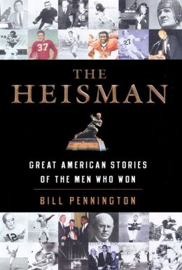 Heisman: Great American Stories of the Men Who Won