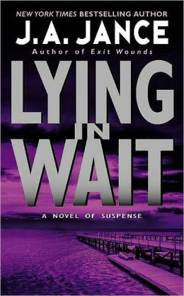Lying in Wait (J. P. Beaumont Series #12)