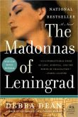 Book Cover Image. Title: The Madonnas of Leningrad, Author: Debra Dean