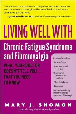 Living Well with Chronic Fatigue Syndrome and Fibromyalgia