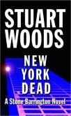 Book Cover Image. Title: New York Dead (Stone Barrington Series #1), Author: Stuart Woods