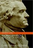 Book Cover Image. Title: Thomas Jefferson:  Author of America, Author: Christopher Hitchens