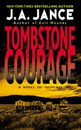 Tombstone Courage (Joanna Brady Series #2)