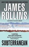 Book Cover Image. Title: Subterranean, Author: James Rollins
