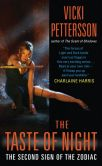 Vicki Pettersson - The Taste of Night (Signs of the Zodiac Series #2)