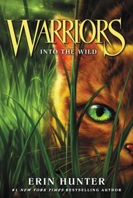 Into the Wild (Warriors Series #1)