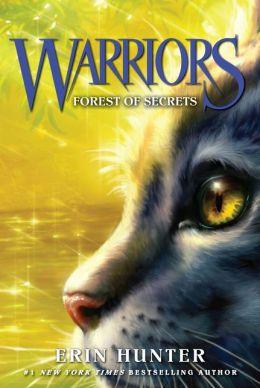 Forest of Secrets (Warriors Series #3)