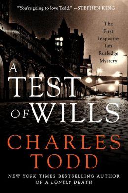 A Test of Wills (Inspector Ian Rutledge Series #1)
