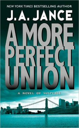 A More Perfect Union (J. P. Beaumont Series #6)