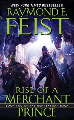Rise of a Merchant Prince (Serpentwar Saga Series #2)
