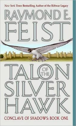 Talon of the Silver Hawk (Conclave of Shadows Series #1)