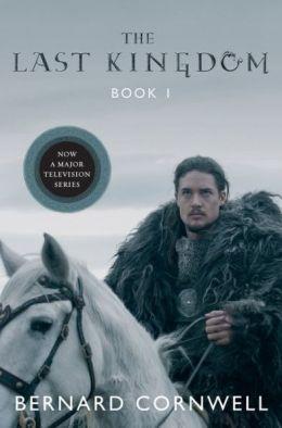 The Last Kingdom (Saxon Tales #1)