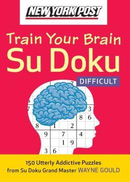 New York Post Train Your Brain Su Doku: Difficult