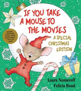 If You Take a Mouse to the Movies: A Special Christmas Edition