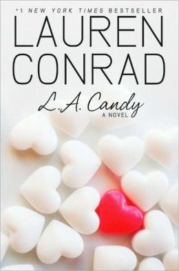 L. A. Candy (L. A Candy Series #1)