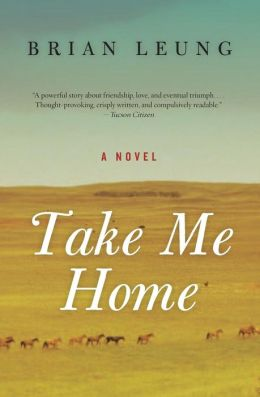 Take Me Home: A Novel