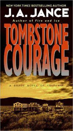 Tombstone Courage (Joanna Brady Series #2)