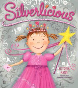 Silverlicious (Pinkalicious Series)