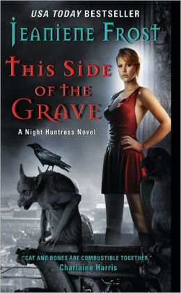This Side of the Grave (Night Huntress Series #5)