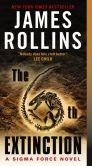 Book Cover Image. Title: The 6th Extinction:  A Sigma Force Novel, Author: James Rollins