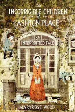 The Incorrigible Children of Ashton Place, Book 4: The Interrupted Tale