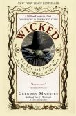 Book Cover Image. Title: Wicked:  The Life and Times of the Wicked Witch of the West (Wicked Years Series #1), Author: Gregory Maguire