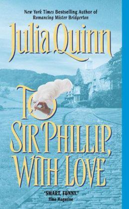 To Sir Phillip, with Love (Bridgerton Series #5)