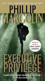 Book Cover Image. Title: Executive Privilege, Author: Phillip Margolin
