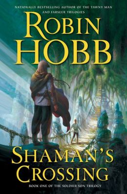 Shaman's Crossing (Soldier Son Series #1)