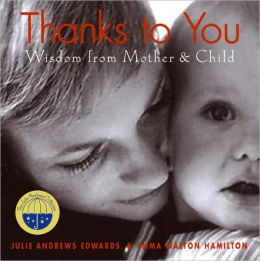 Thanks to You: Wisdom from Mother and Child