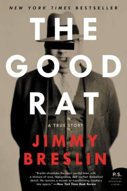 The Good Rat: A True Story