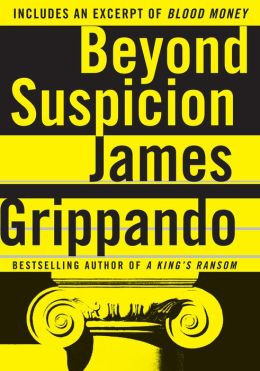 Beyond Suspicion Jack Swyteck Series 2 By James